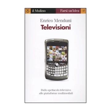 Televisioni, di Enrico Menduni