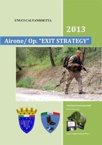 """Caltanissetta/ Unuci. Airone 2013. Operazione """"Exit Strategy""""."""