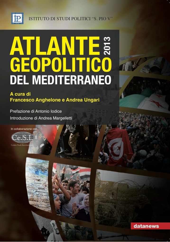 Atlante geopolitico del Mediterraneo 2013Datanews Editrice