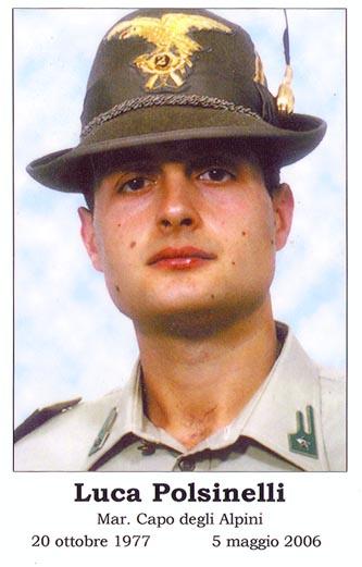 Mar. Capo Luca Polsinelli, caduto a Kabul il 5 maggio 2006, nell'adempimento del proprio dovere